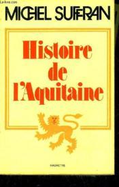 Histoire De L'Aquitaine. - Couverture - Format classique