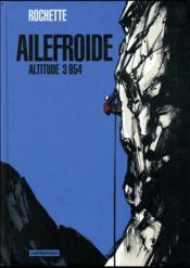 Ailefroide ; altitude 3954 - Couverture - Format classique