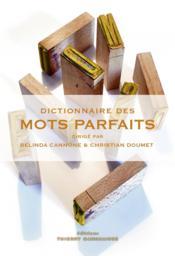 Dictionnaire des mots parfaits - Couverture - Format classique