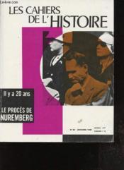 Les cahiers de l'histoire - n°60 - Octobre 1966 - Il y a 20 ans, le procès de Nuremberg - Couverture - Format classique