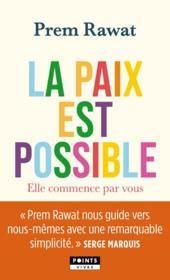 La paix est possible : elle commence par vous - Couverture - Format classique
