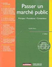 Passer un marché public ; principes, procédures, contentieux (2e édition) - Intérieur - Format classique