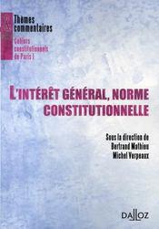 L'intérêt général, norme constitutionnelle ? - Intérieur - Format classique
