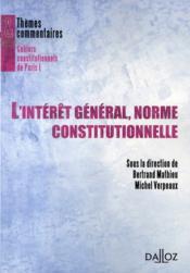 L'intérêt général, norme constitutionnelle ? - Couverture - Format classique