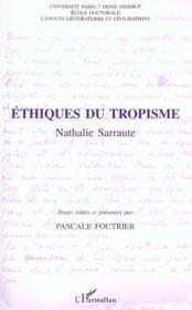Ethiques Du Tropisme - Couverture - Format classique