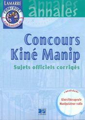 Concours Kine Manip 99 Sujets Officiels Corriges Tome 2 - Intérieur - Format classique