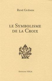 Le symbolisme de la croix - Couverture - Format classique