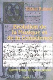 Evolution de la conscience et de la musique - Couverture - Format classique