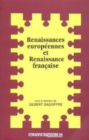 Renaissances européennes et Renaissance française - Couverture - Format classique