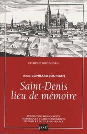 Saint-denis, lieu de memoire - etudes et documents n 5 - Couverture - Format classique
