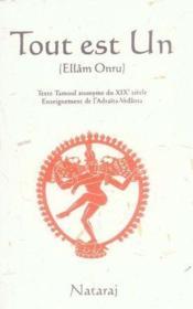 Tout est un (Ellâm Onru) ; texte tamoul anonyme du XIX siècle - Couverture - Format classique