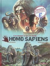 Homo sapiens t.1 ; il va changer la face du monde - Intérieur - Format classique