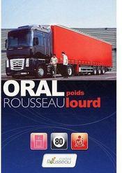 Code Rousseau oral ; poids lourd (édition 2009) - Couverture - Format classique