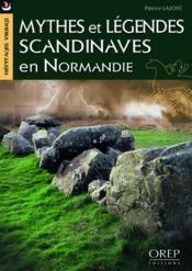 Mythes et légendes scandinaves en Normandie - Couverture - Format classique