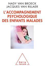 L'accompagnement psychologique des enfants malades - Couverture - Format classique