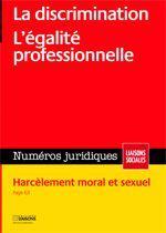 La Discrimination. L'Egalite Professionnelle. Septembre 2011harcelement Moral Et - Couverture - Format classique
