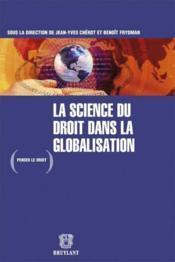 La science du droit dans la globalisation - Couverture - Format classique