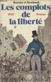 Les Complots De La Liberte. - Couverture - Format classique