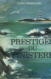 Prestiges Du Finistere. Cornouaille Et Leon. - Couverture - Format classique