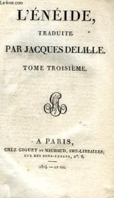 L'Eneide, Traduite, Tome Iii (Publii Virgilii Maronis Aeneis, Tomus Tertius) - Couverture - Format classique