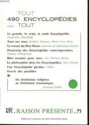 RAISON PRESENTE n°75 - Tout sur tout - 490 encyclopédie - Couverture - Format classique