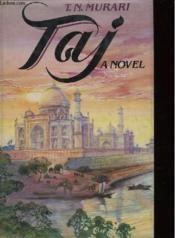 Taj A Novel - Couverture - Format classique