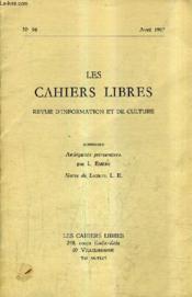 LES CAHIERS LIBRES REVUE D'INFORMATION ET DE CULTURE N°96 AVRIL 1967 - Ambiguites printanières - Notes de lecture. - Couverture - Format classique