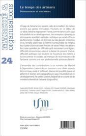 Marche Et Organisations T.24 ; Le Temps Des Artisans ; Permanences Et Mutations - 4ème de couverture - Format classique