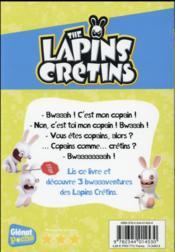 The Lapins Crétins T.16 ; copains comme crétins - 4ème de couverture - Format classique