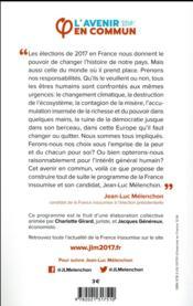 L'avenir en commun ; le programme de la France insoumise et son candidat Jean-Luc Mélenchon - 4ème de couverture - Format classique