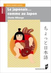 Japonais comme au Japon ; chotto nihongo - Couverture - Format classique