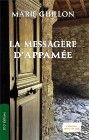 La messagere d'appamee - Couverture - Format classique