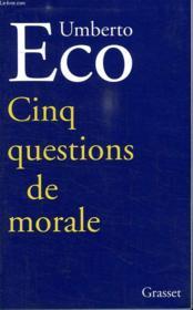 Cinq questions de morale - Couverture - Format classique