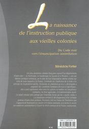 La naissance de l'instruction publique aux vieilles colonies - du code noir vers l'emancipation-assi (1re édition) - 4ème de couverture - Format classique