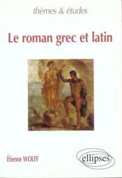 Le Roman Grec Et Latin - Couverture - Format classique