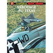 Buck Danny t.50 ; sabotage au Texas - Couverture - Format classique