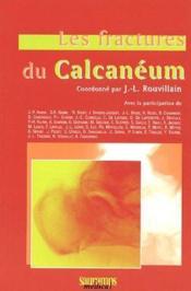 Les fractures du calcanéum - Couverture - Format classique