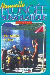 Nouvelle plongée subaquatique ; niveau 1, 2, 3 et 4 - Intérieur - Format classique