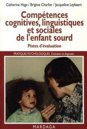 Compétences cognitives, linguistiques et sociales de l'enfant sourd - Intérieur - Format classique
