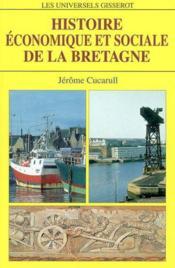 Histoire Economique Et Sociale De La Bretagne - Couverture - Format classique
