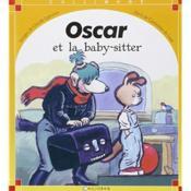 Oscar et la baby-sitter - Couverture - Format classique