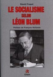 Le socialisme selon Léon Blum - Couverture - Format classique