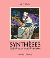 Synthèses littéraires et extra-littéraires - Couverture - Format classique