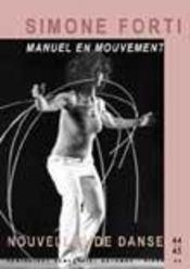 Nouvelles De Danse T.44 ; Manuel En Mouvement - Intérieur - Format classique