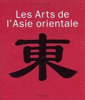L'Art De L'Asie Orientale - Intérieur - Format classique