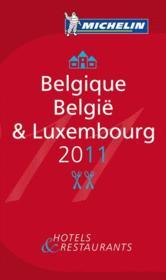 Guide michelin belgique luxembourg 2011 - Couverture - Format classique