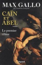 telecharger Cain et Abel – le premier crime livre PDF/ePUB en ligne gratuit