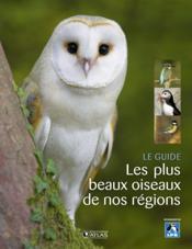 Les plus beaux oiseaux de nos régions - Couverture - Format classique
