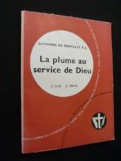 La plume au service de Dieu - Couverture - Format classique