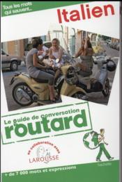 LE GUIDE DE CONVERSATION ROUTARD ; italien - Couverture - Format classique